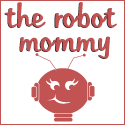 The Robot Mommy